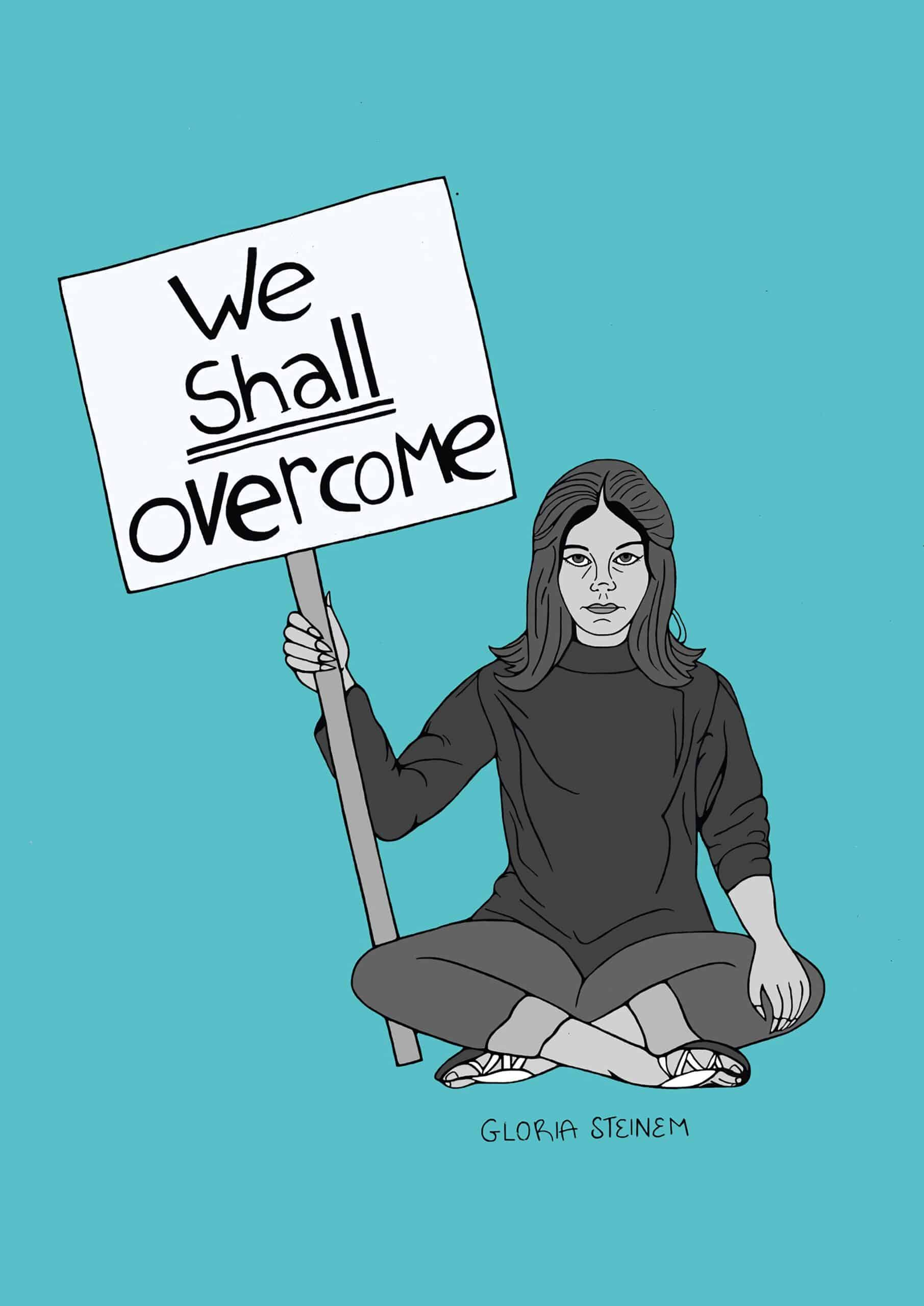 "Gloria Steinem ""We Shall Overcome"""