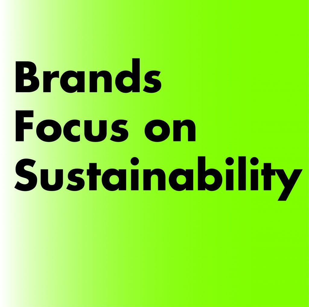 Brands focus on sustainability
