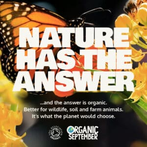Organic September campaign - Nature has the answer